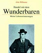 Willmann, Handel mit dem Wunderbaren